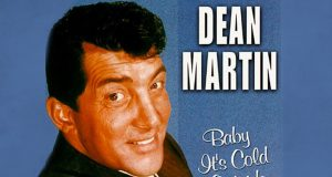 Baby, It's Cold Outside song by Dean Martin